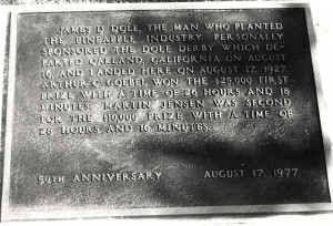 The Dole Derby Plaque was installed at Wheeler Field on the 50th anniversary of the flight, August 17, 1957.