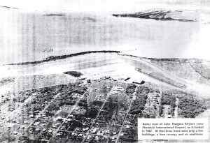 A view of John Rodgers Airport in 1937. There were only a few buildings, a lone runway and no seadrome.