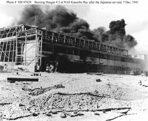 Burning hangar #22 at Kaneohe Marine Corps Air Station on December 7, 1941.