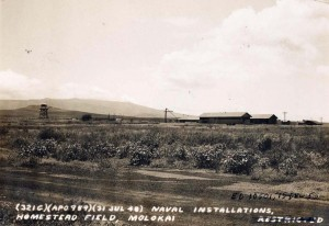 Naval installation, Homestead Field, Molokai, July 31, 1948.