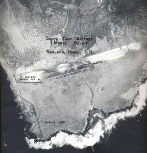 Morse Field, South Cape Airport, Naalehu, Hawaii, April 21, 1955.