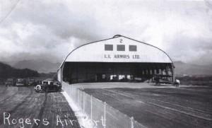 1Inter-Island Airways Ltd. hangar at John Rodgers Airport, 1930s.