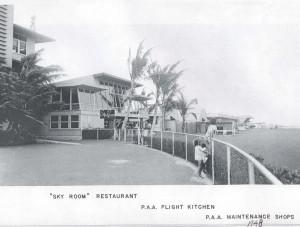 Sky Room, PAA Kitchens, PAA Maintenance Shops, Honolulu Airport, 1948.