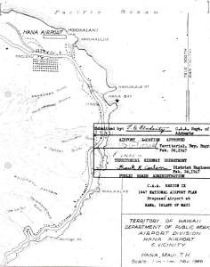 CAA Region IX 1947 National Airport Plan, Proposed airport at Hana, Maui, February 26, 1947.