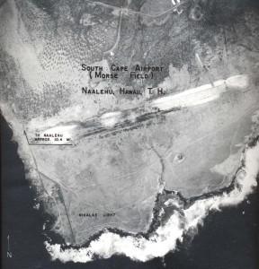 Morse Field, South Cape Airport, Naalehu, Hawaii, April 21, 1955.
